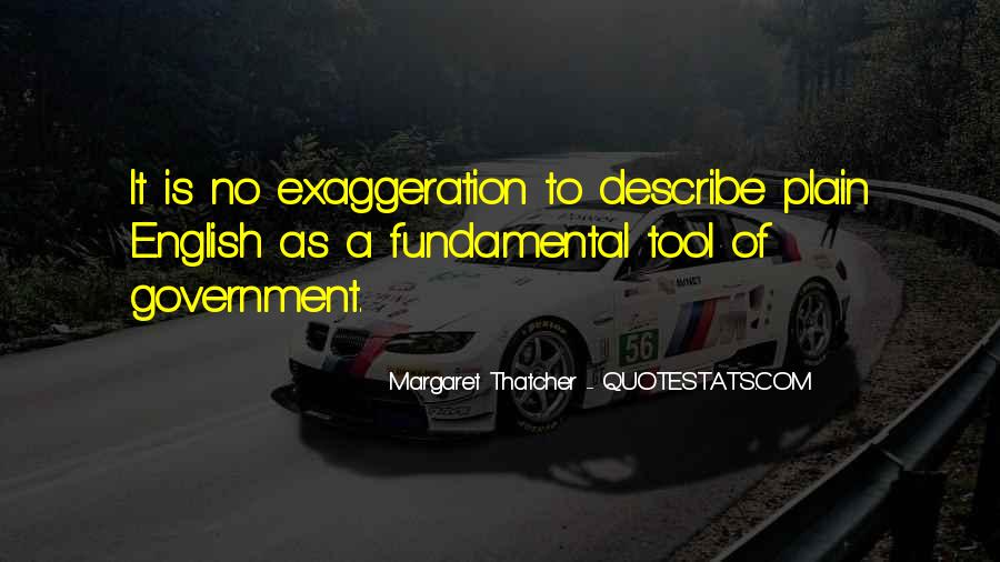 Quotes About Exaggeration #25344