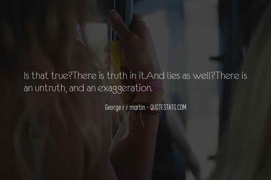 Quotes About Exaggeration #283575