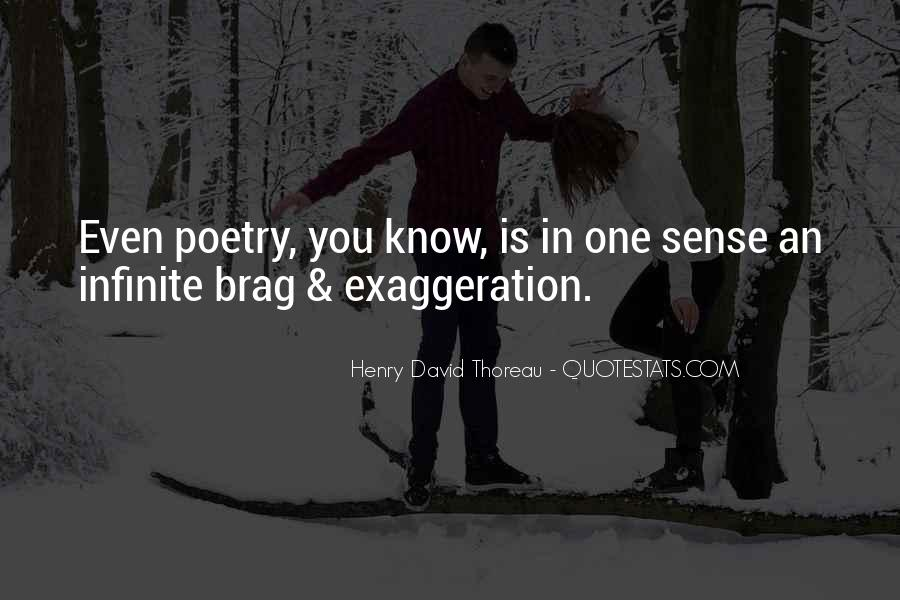 Quotes About Exaggeration #28491
