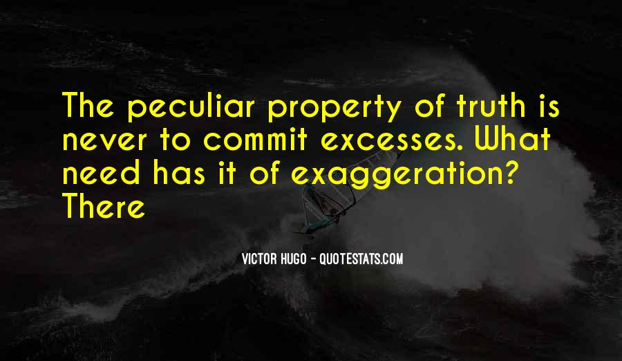 Quotes About Exaggeration #34326