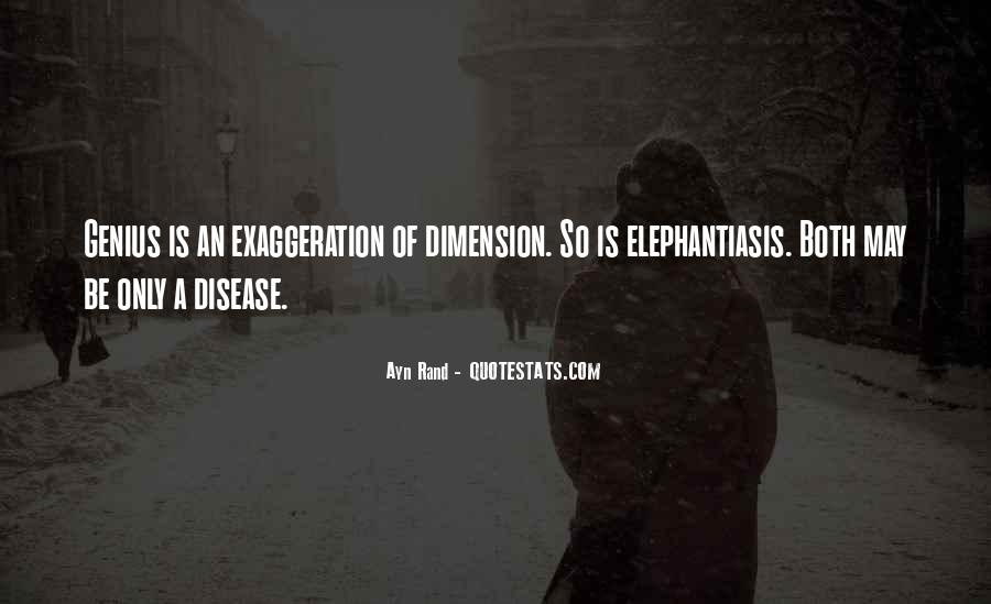 Quotes About Exaggeration #354643