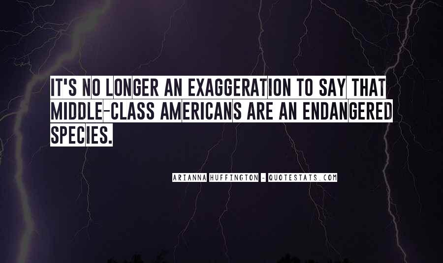 Quotes About Exaggeration #378711