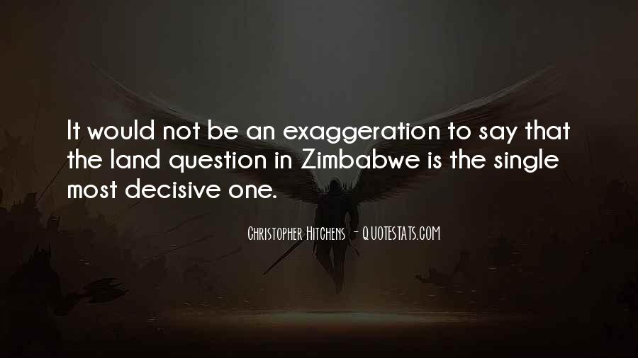Quotes About Exaggeration #38619