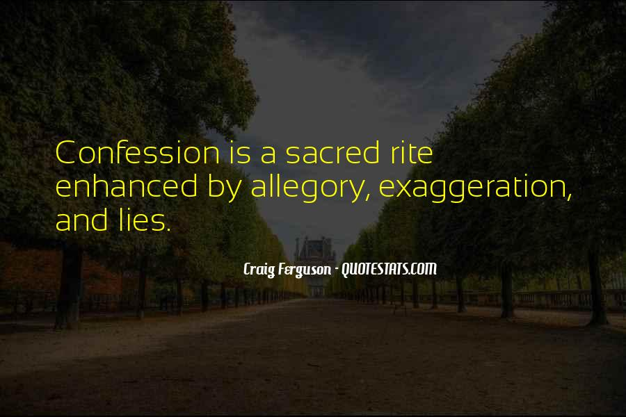 Quotes About Exaggeration #402012