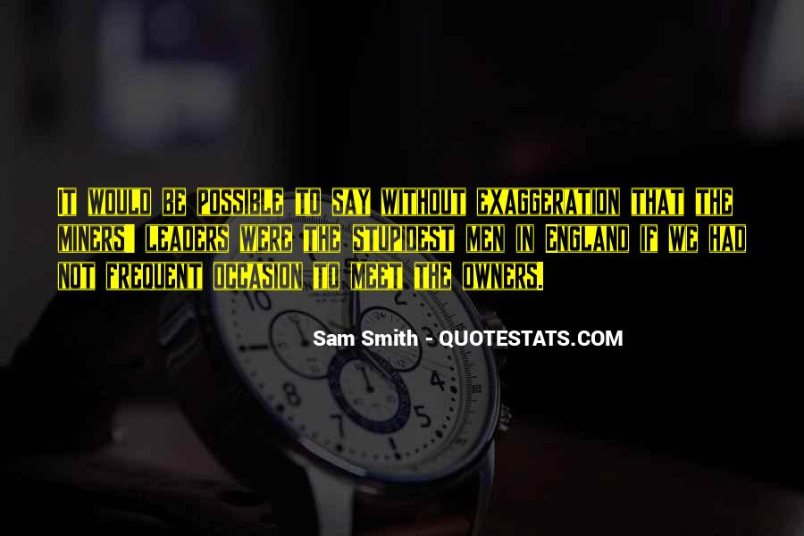 Quotes About Exaggeration #432962