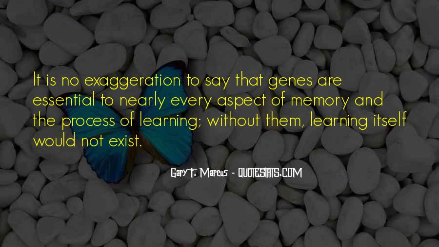 Quotes About Exaggeration #66588