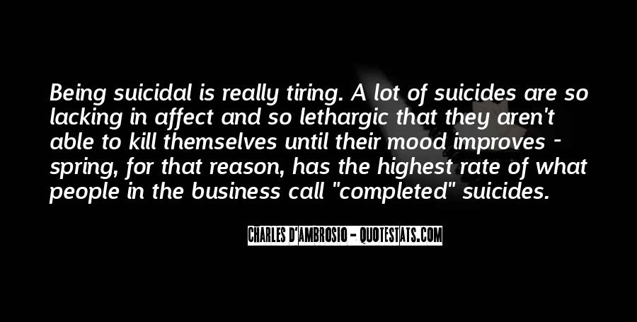 Quotes About Suicidal #153911