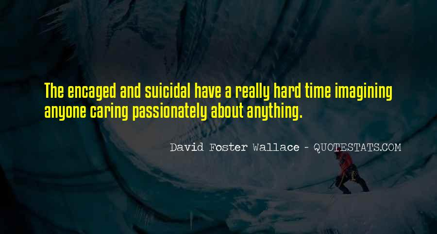 Quotes About Suicidal #157476