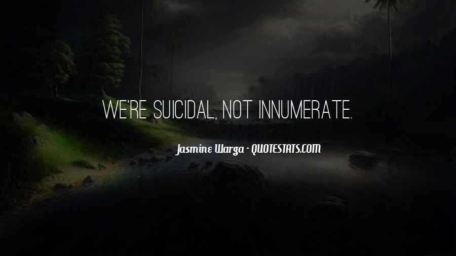 Quotes About Suicidal #196875