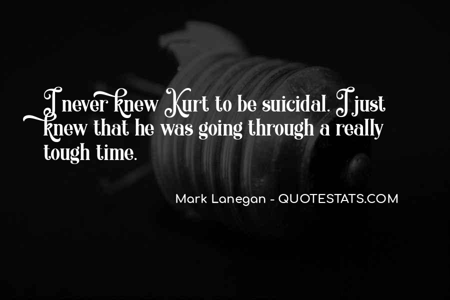 Quotes About Suicidal #20303