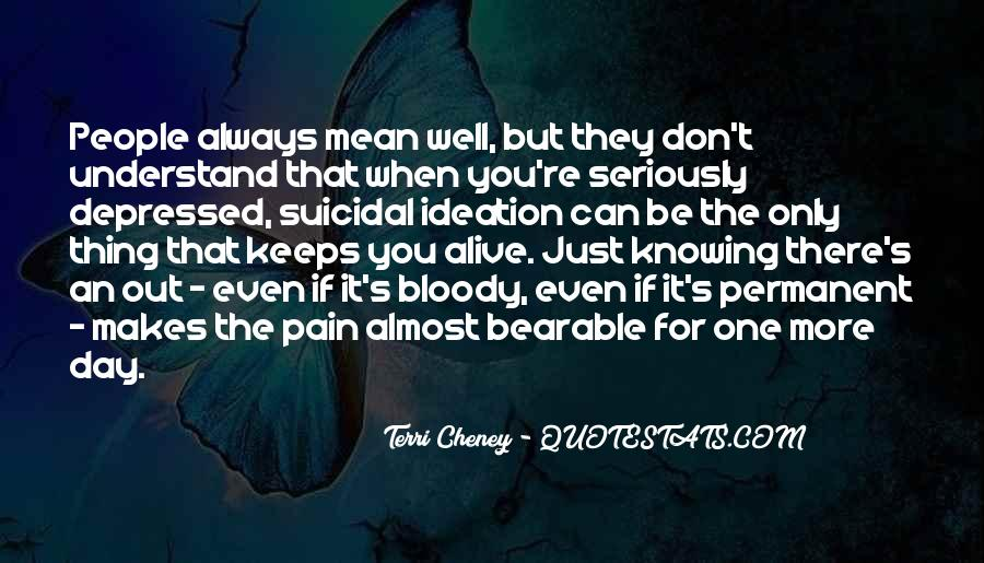 Quotes About Suicidal #271009