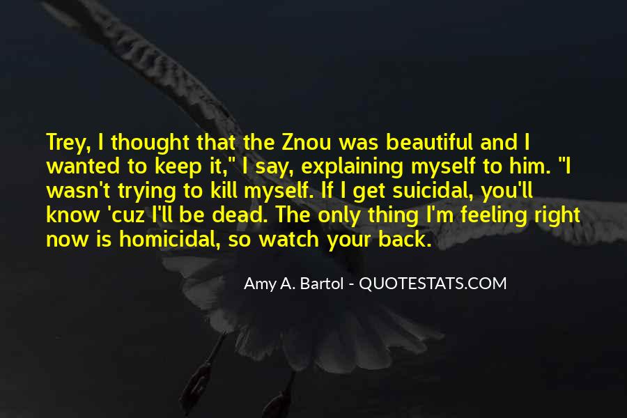 Quotes About Suicidal #359620