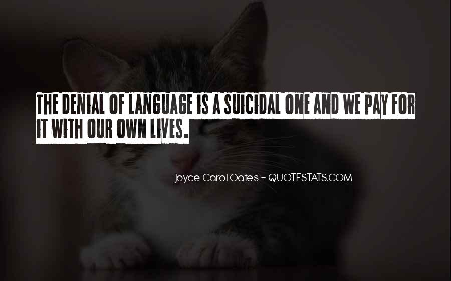 Quotes About Suicidal #406429