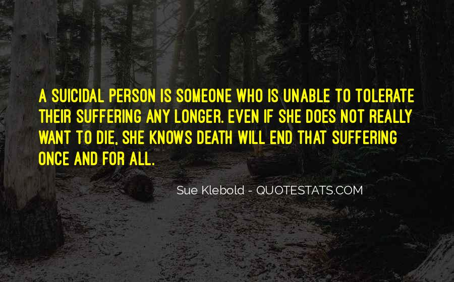 Quotes About Suicidal #442002