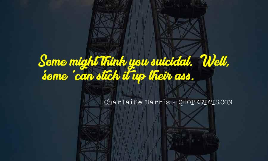 Quotes About Suicidal #95326