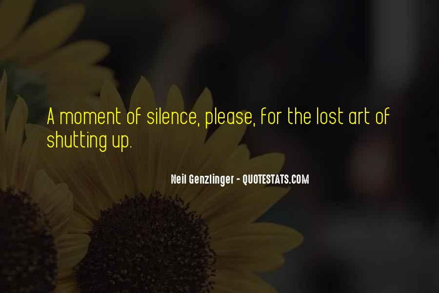 Quotes About Moment Of Silence #1137475
