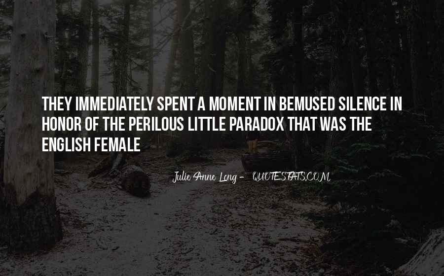 Quotes About Moment Of Silence #1175780