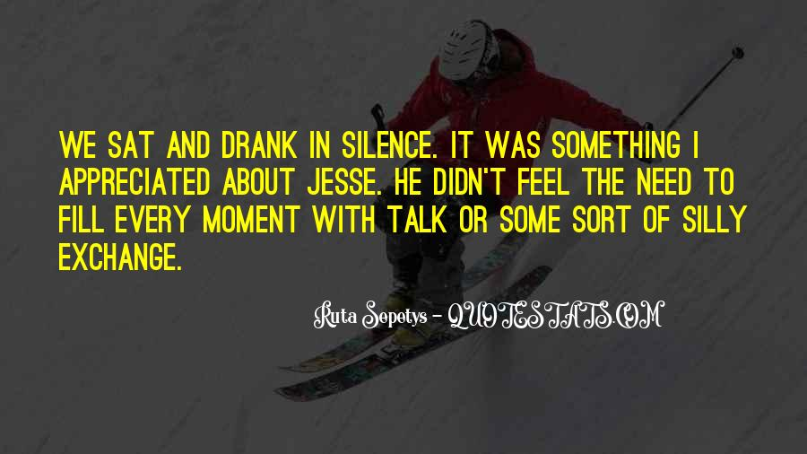 Quotes About Moment Of Silence #1196909
