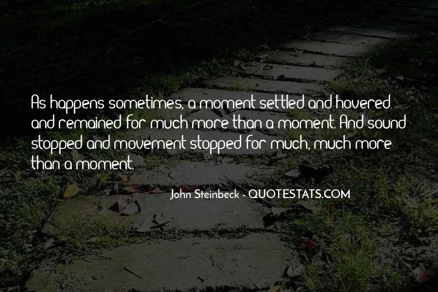 Quotes About Moment Of Silence #1435448
