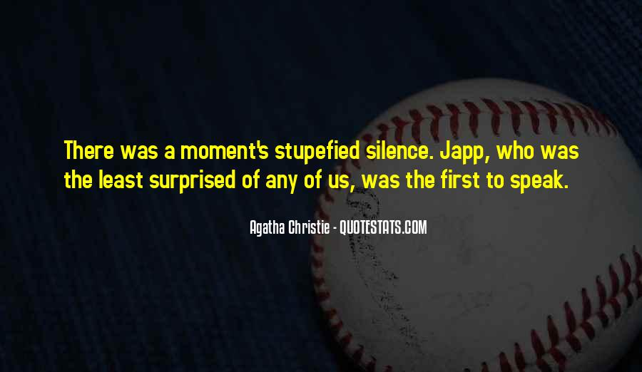 Quotes About Moment Of Silence #154911