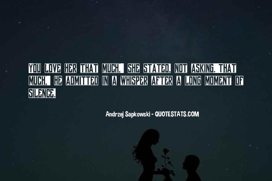 Quotes About Moment Of Silence #1573132
