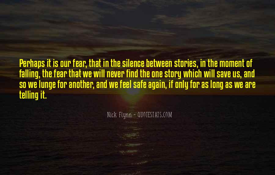 Quotes About Moment Of Silence #1584625
