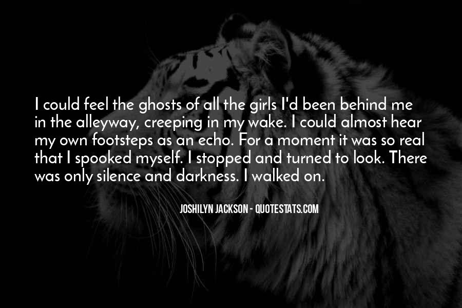 Quotes About Moment Of Silence #16234