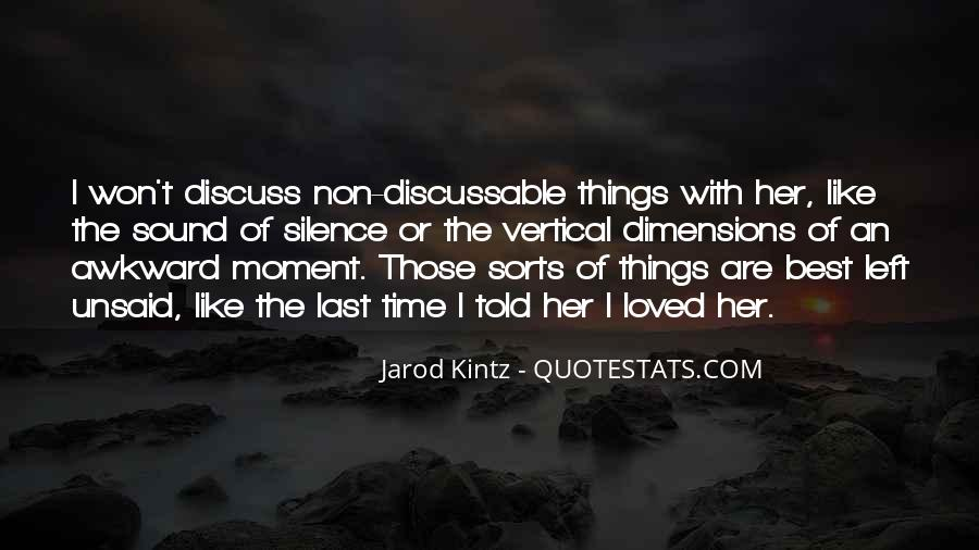 Quotes About Moment Of Silence #1717008