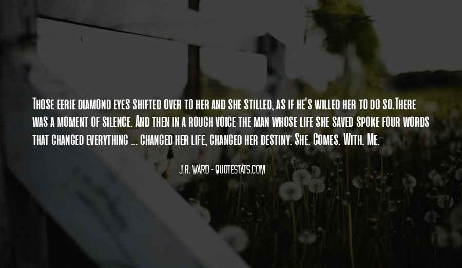 Quotes About Moment Of Silence #1749562