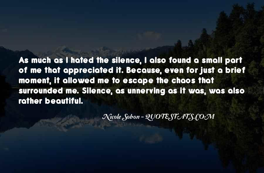 Quotes About Moment Of Silence #1811516