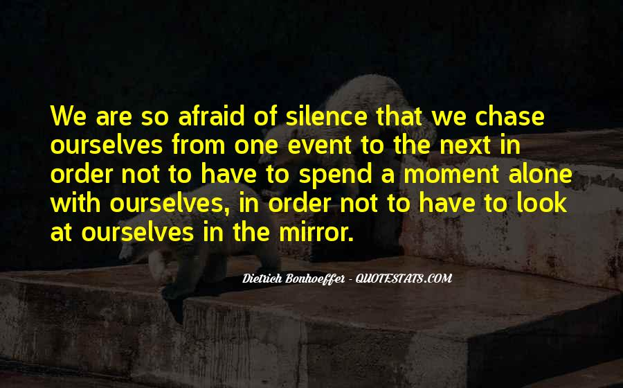 Quotes About Moment Of Silence #1844621