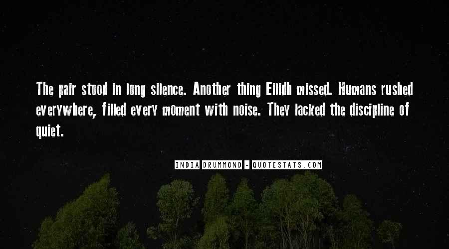 Quotes About Moment Of Silence #249886