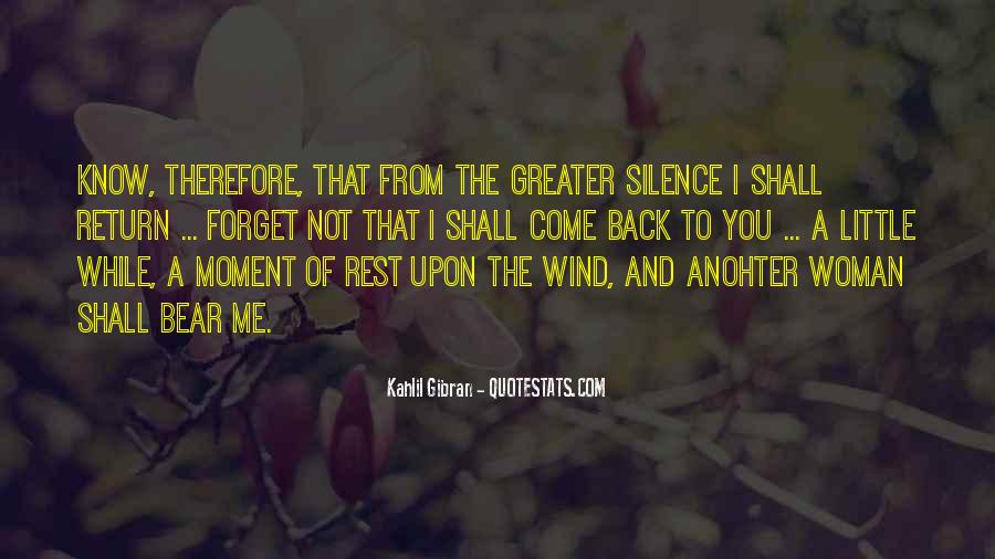Quotes About Moment Of Silence #355679