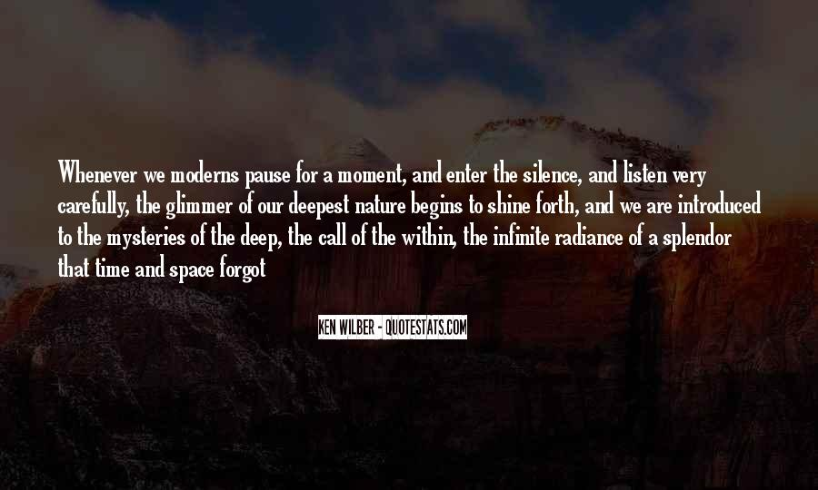 Quotes About Moment Of Silence #397678