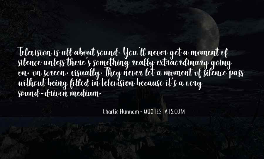 Quotes About Moment Of Silence #427912