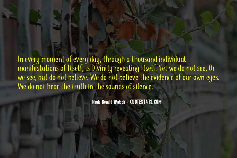 Quotes About Moment Of Silence #514069