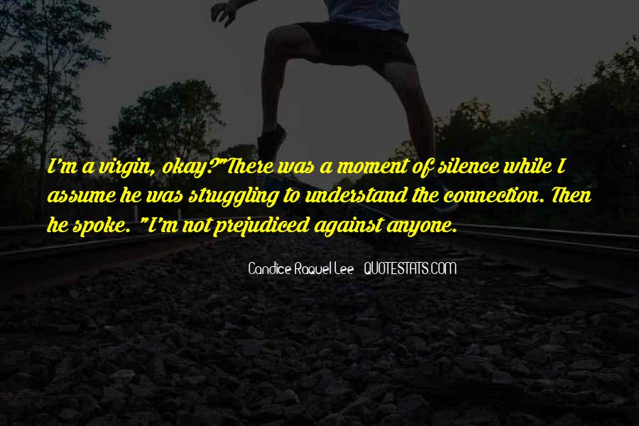 Quotes About Moment Of Silence #576561