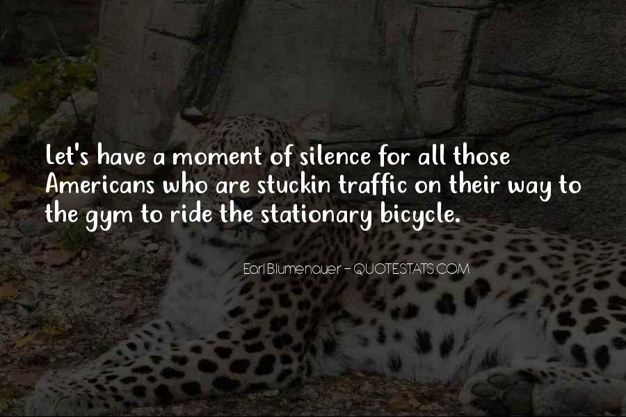Quotes About Moment Of Silence #66586