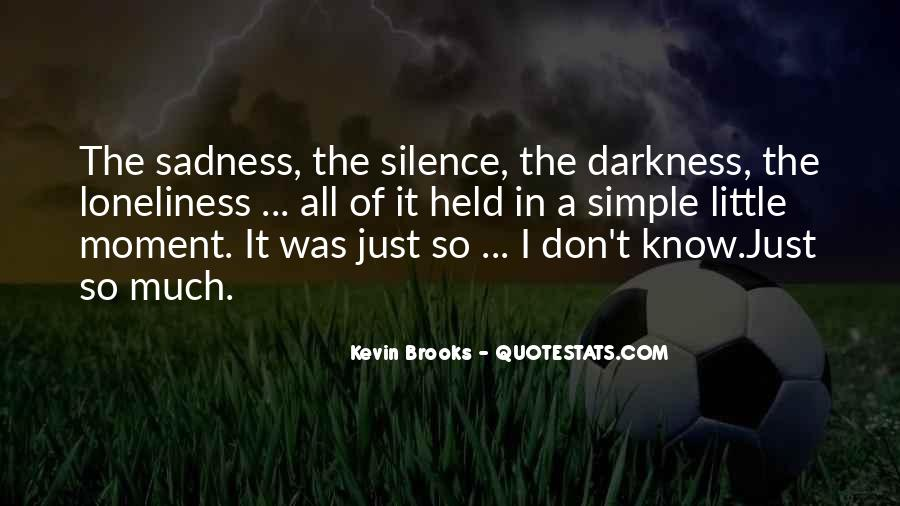 Quotes About Moment Of Silence #739044