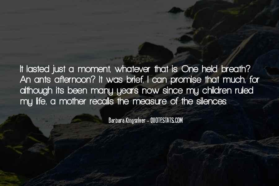 Quotes About Moment Of Silence #767926