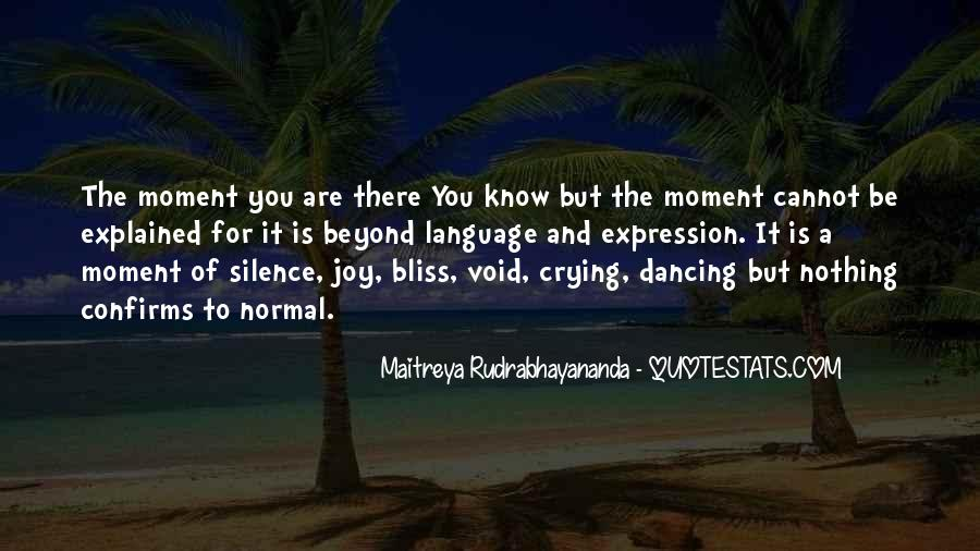 Quotes About Moment Of Silence #820550