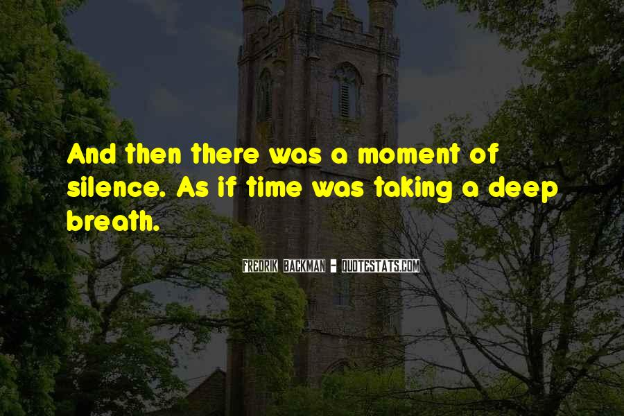Quotes About Moment Of Silence #842483