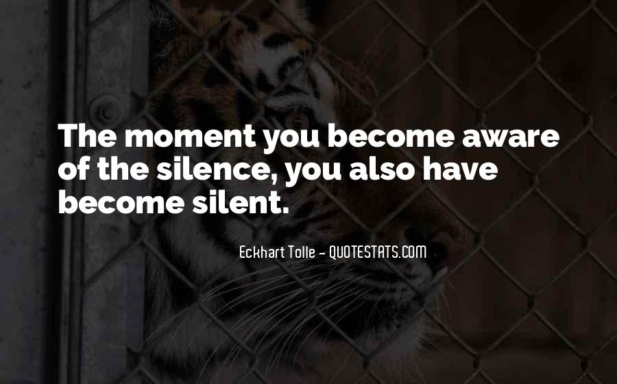 Quotes About Moment Of Silence #873624