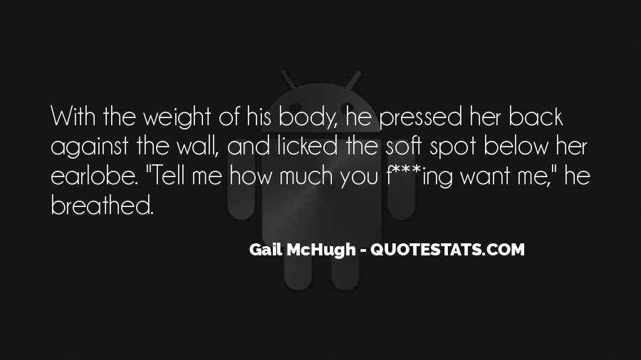 Quotes About Body Weight #287474