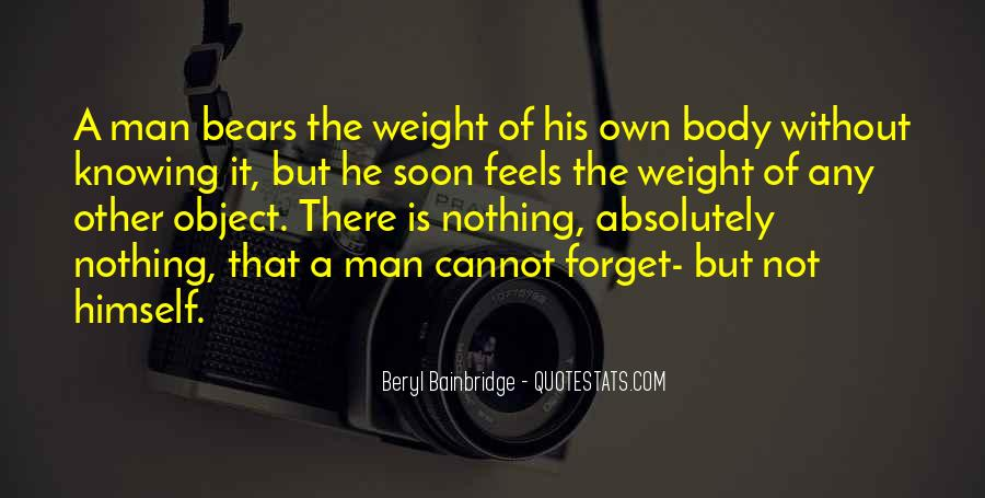 Quotes About Body Weight #288635