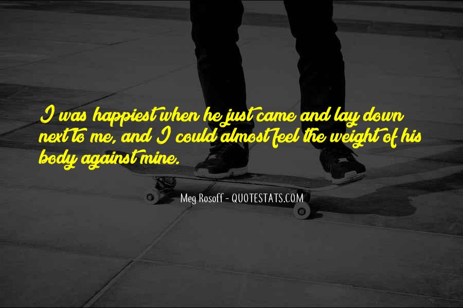 Quotes About Body Weight #447453