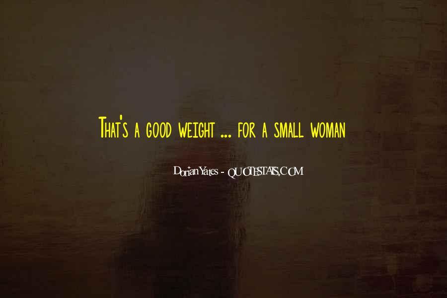 Quotes About Body Weight #465265