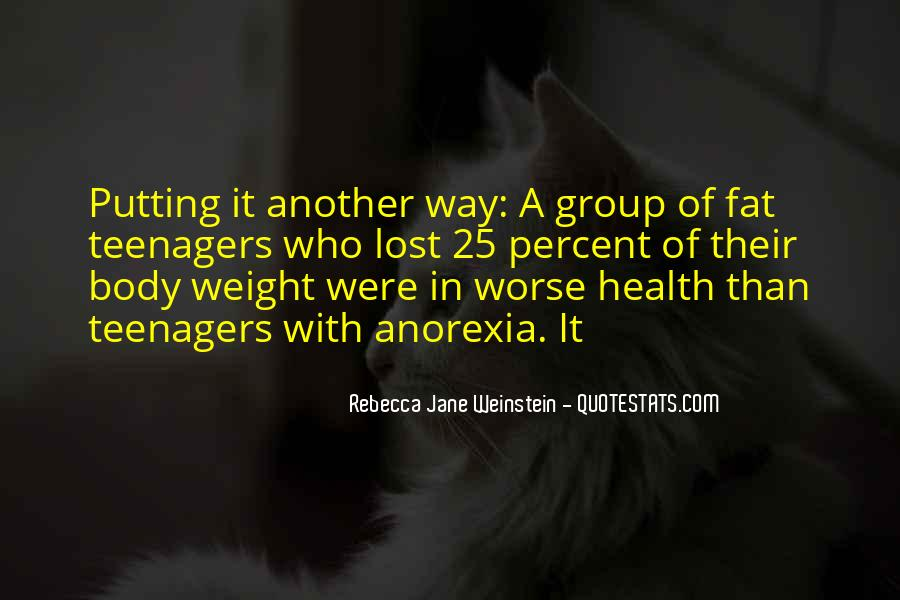 Quotes About Body Weight #49287