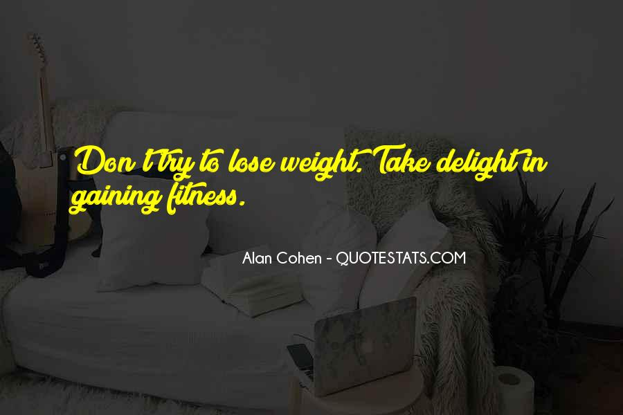 Quotes About Body Weight #54121