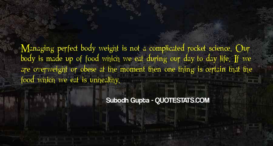 Quotes About Body Weight #545647